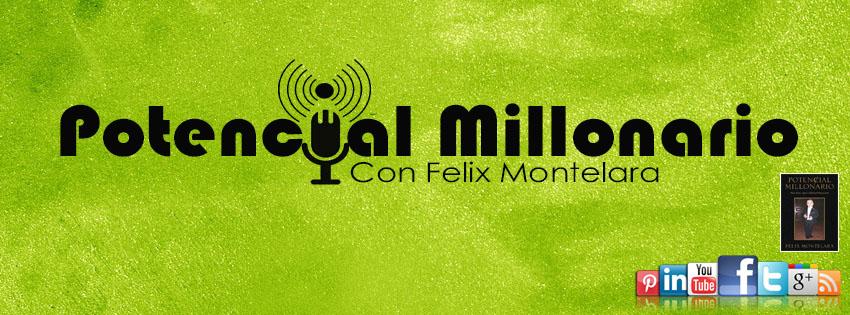 Potencial Millonario por Felix A.MOntelara