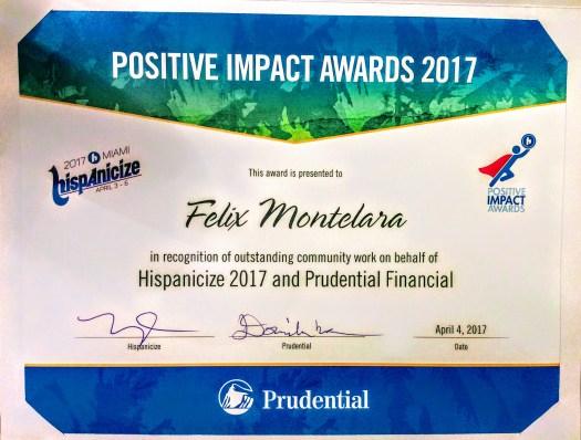 Positive Impact Awards PIA Prudential Financial Felix A. Montelara Potencial Millonario