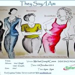 """They say/I am"" A play about women at the Michael Joseph Centre"