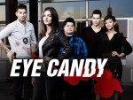 Eye Candy: 6 things I learnt from this series