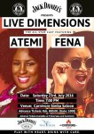 Live Dimensions Featuring Atemi & Fena happening this Saturday