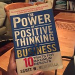 Book Review: The Power Of Positive Thinking In Business By Scott Ventrella