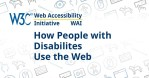 Technology: Companies Need To Make Their Websites More Accessible To Persons With Disabilities  - Here Are A Few Tips On How To Do It