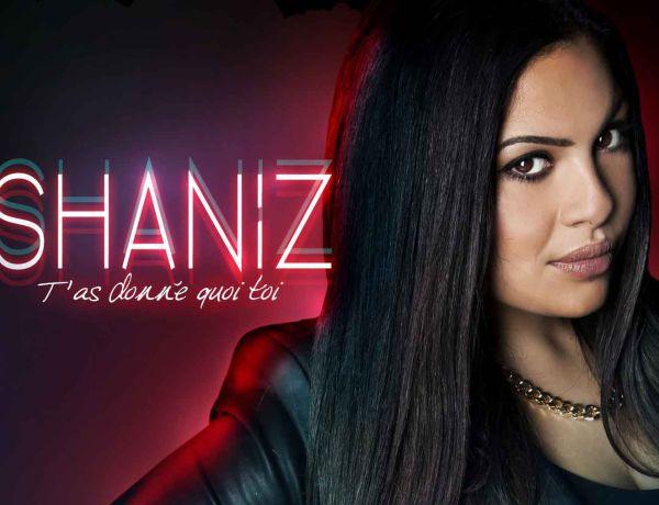 Shaniz dévoile son nouveau clip « T'as donné quoi toi »
