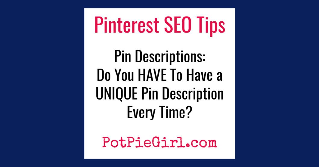 Pinterest SEO tips for more blog traffic - Pinterest Tips for Bloggers from @potpiegirl