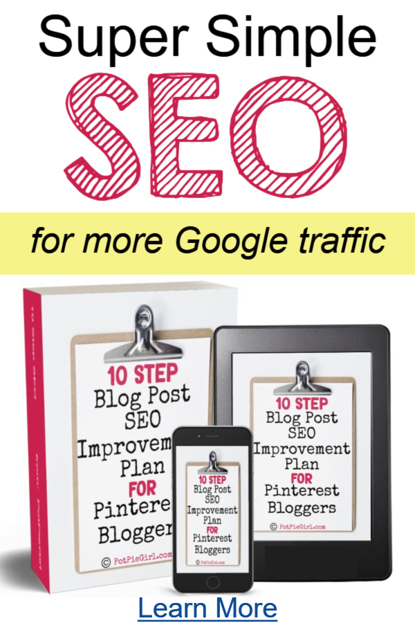 Blog Traffic Tips - How To SEO Your Blogs Posts To Get More Blog Traffic from Google from PotPieGirl