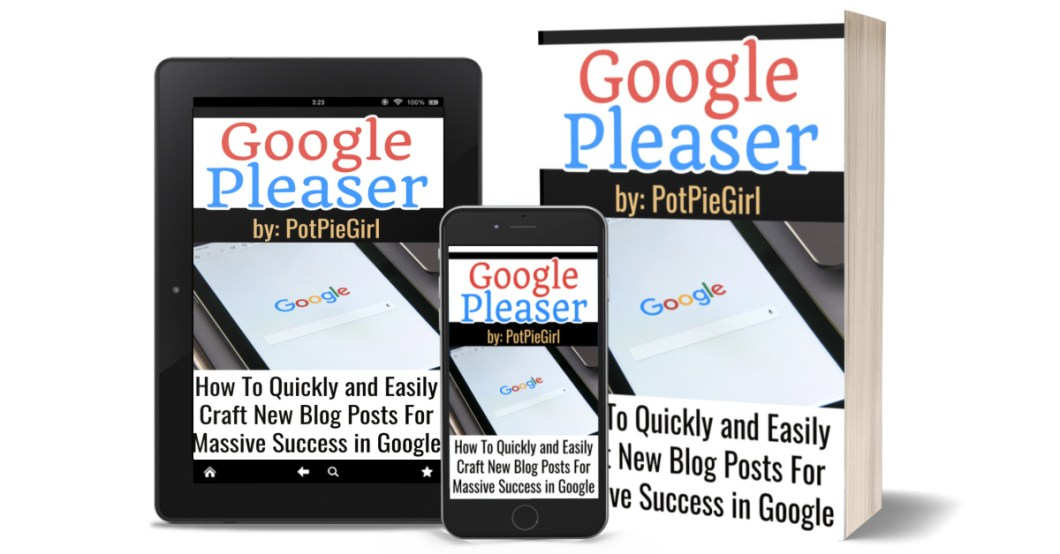 How To Write Blog Posts that RANK in Google - New Google Pleaser Guide from PotPieGirl