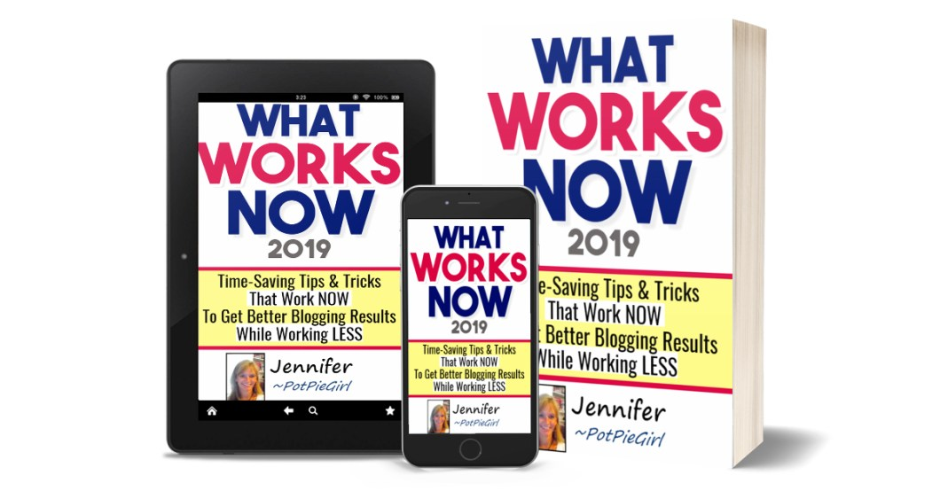 What Works NOW 2019 - new tips and tricks for blogging success