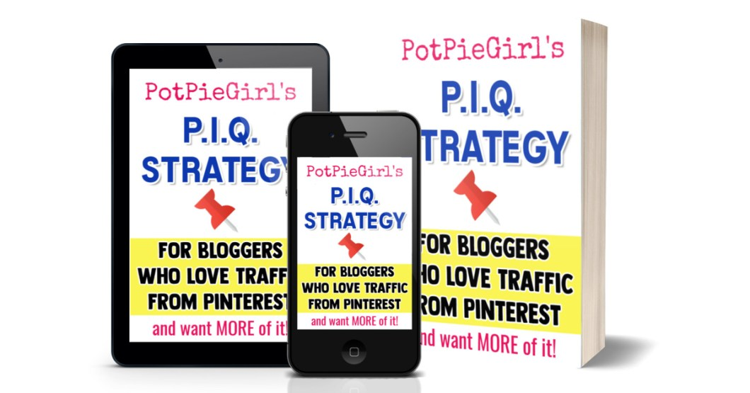 P.I.Q. Keyword Strategy for Pinterest Bloggers from PotPieGirl