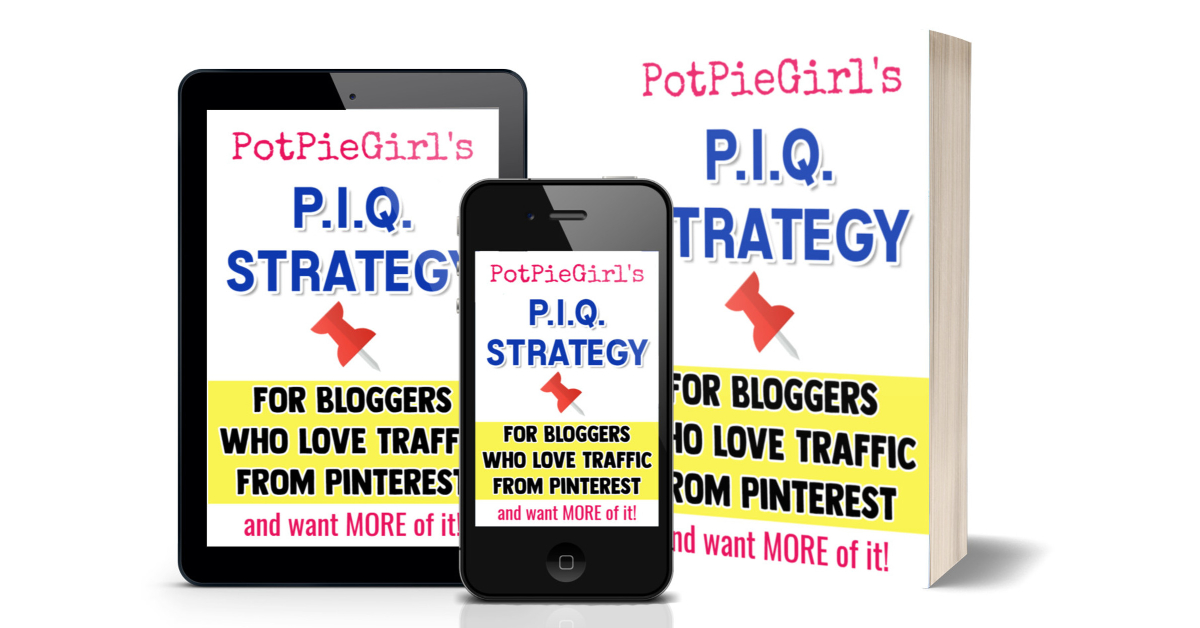 PotPieGirl's PIQ Strategy for MUCH better Pinterest results
