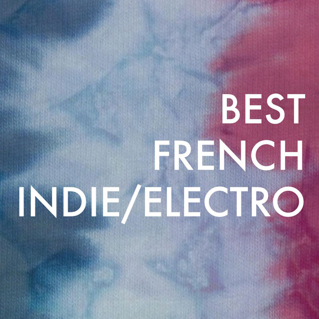 french-indie-electro-playlist