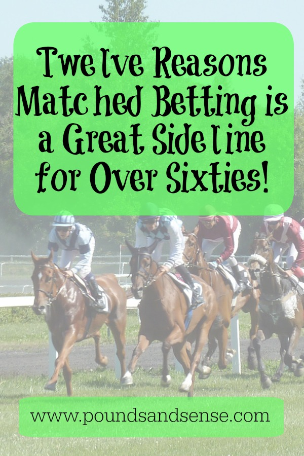 12 reasons Matched Betting is a Great Sideline for Over Sixties!