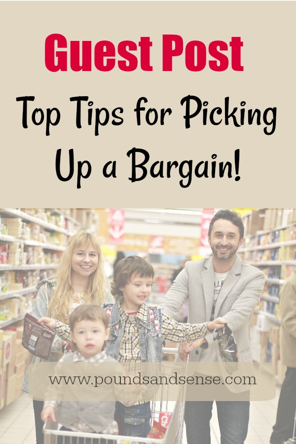 Guest Post: Top Tips for Picking Up a Bargain!