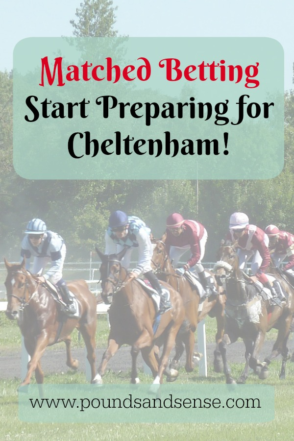 Matched Betting: Start Preparing for Cheltenham!