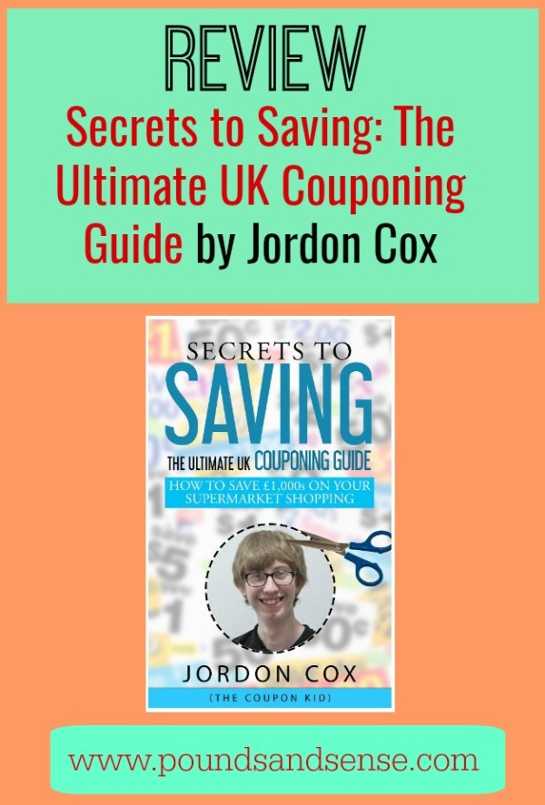 Review Secrets To Saving The Ultimate Uk Couponing Guide By Jordon