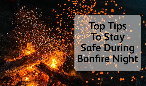 Tips To Stay Safe During Bonfire Night Poundstretcher