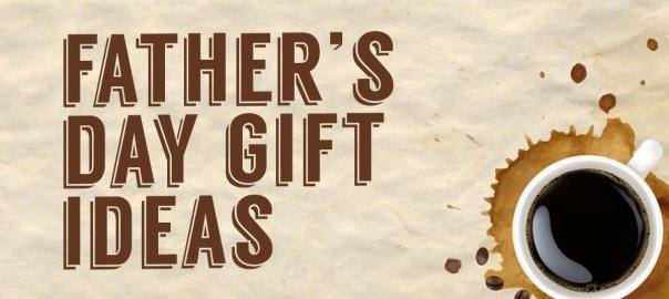 pourovercoffeeworld-fathers-day-gift-ideas-wp
