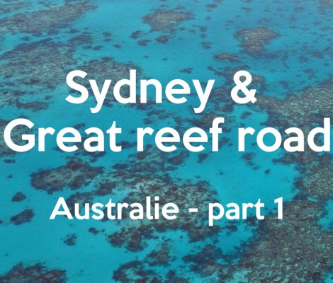 Sydney & Great reef road - Australie part 1 #video 2