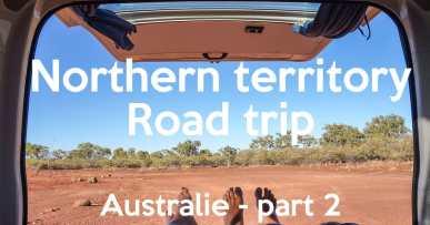Northern Territory road trip – Australie part 2 #video 3