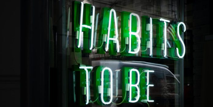 How habits influence our lives