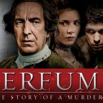 A stunning movie - Perfume: The Story of a Murderer