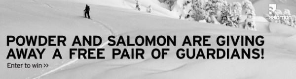 Powder and Salomon are giving away a free pair of Guardians!