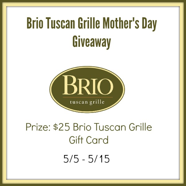Brio-Tuscan-Grille-Mothers-Day-Giveaway