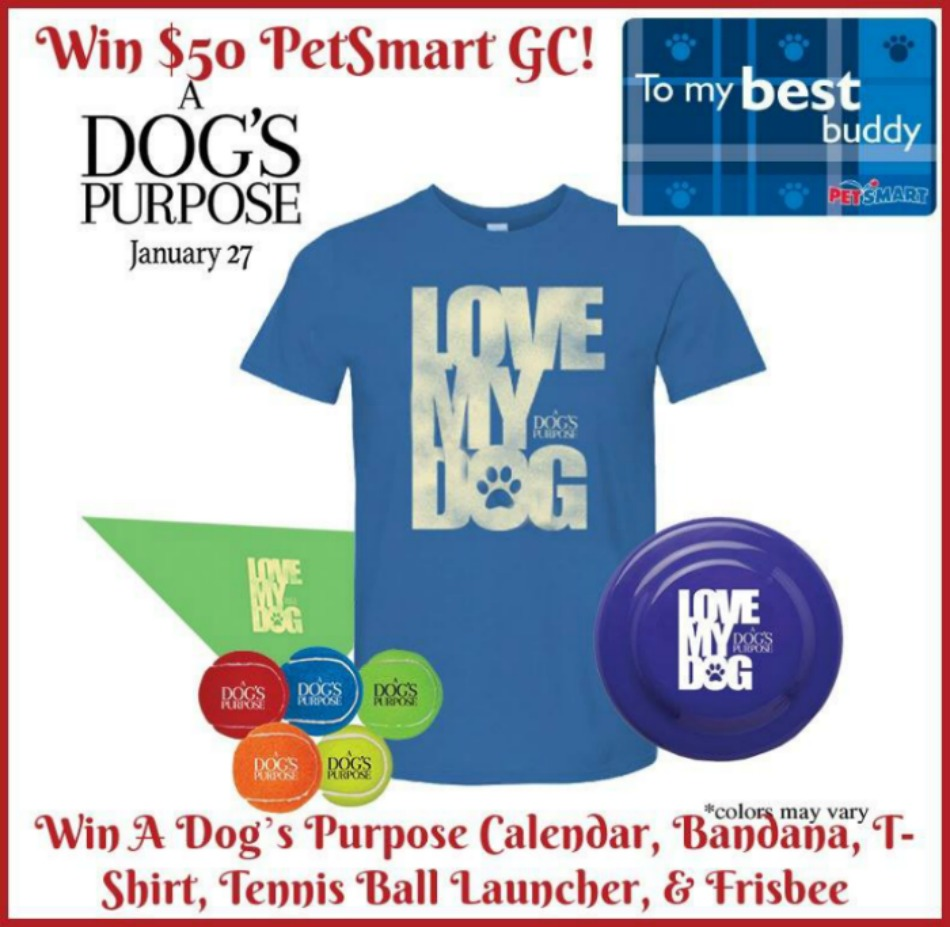 $50 PetSmart GC AND A Dog's Purpose Prize Pack Giveaway!