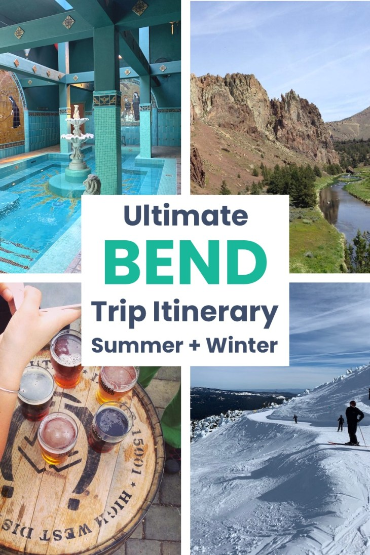 Bend, Oregon trip itinerary summer or winter