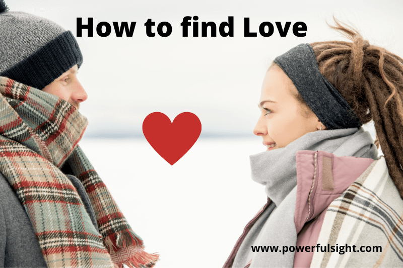 how to find love