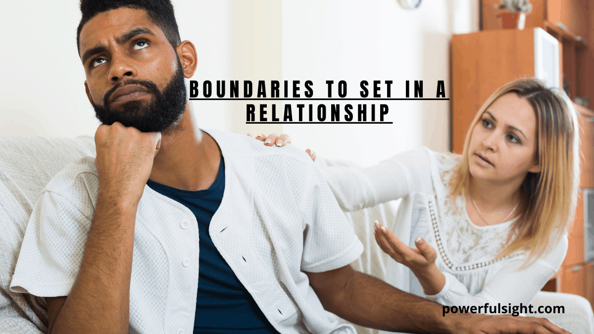 Boundaries to set in a relationship