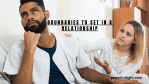 6 Healthy Boundaries to set in a relationship