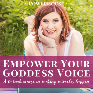 Empower Your Goddess Voice