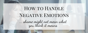 How to Handle Negative Emotions (1/3)