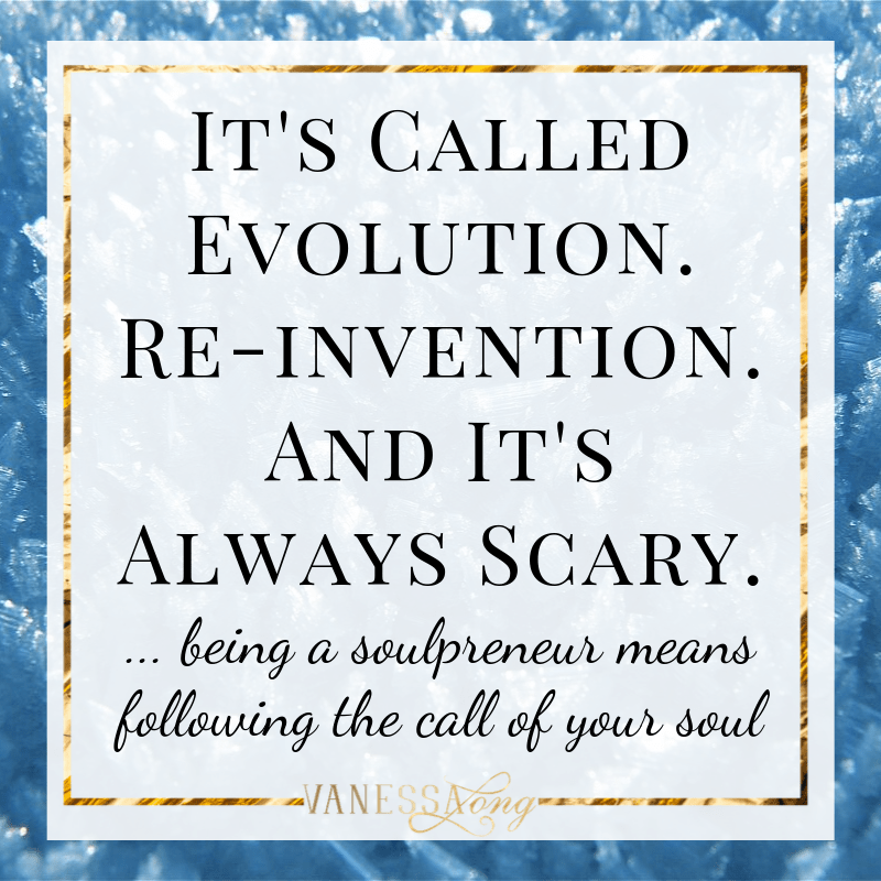 evolution is always scary, but it's what we're here for