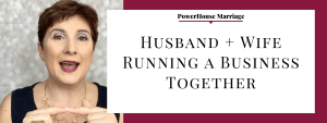 Husband + Wife Working Together?
