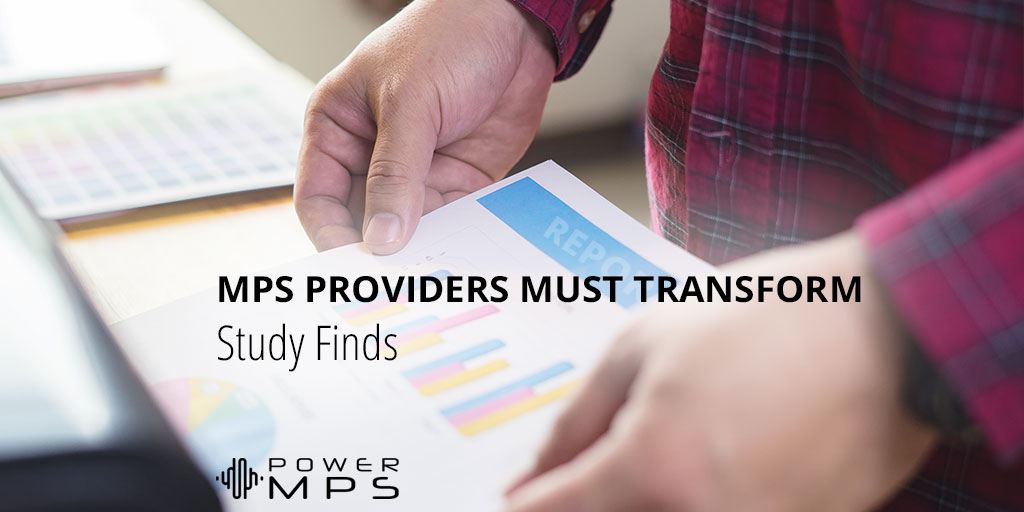 MPS Providers Must Transform Digital Services – Study Finds