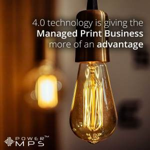 4.0 technology is giving the Managed Print business even more of an advantage