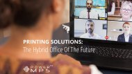 Print Solutions For The Hybrid Office Of The Future