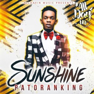 LYRICS & INSTRUMENTAL: Patoranking – Sunshine
