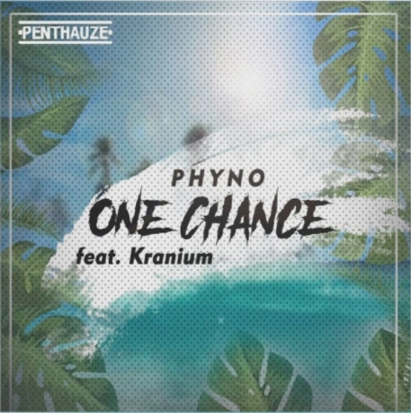 DOWNLOAD MP3: Phyno Ft. Kranium – One Chance (Prod. Kezyklef)