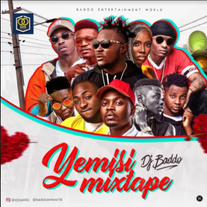 DOWNLOAD MIXTAPE: Dj Baddo – Yemisi Mix