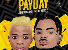 Johnsynarno Ft. OlaDips – Pay Day