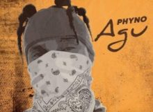 "[Lyrics] Phyno – ""Agu"""