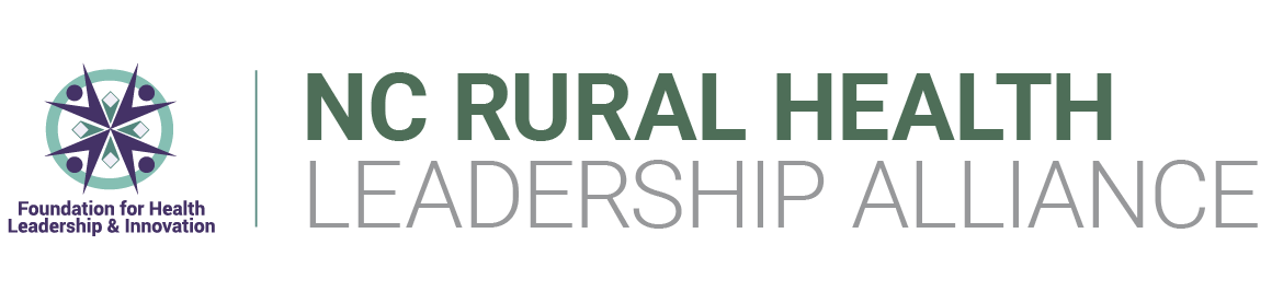 FHLI/NC Rural Health Leadership Alliance Virtual Event