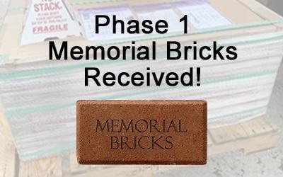 Phase 1 Order for Memorial Bricks Received!