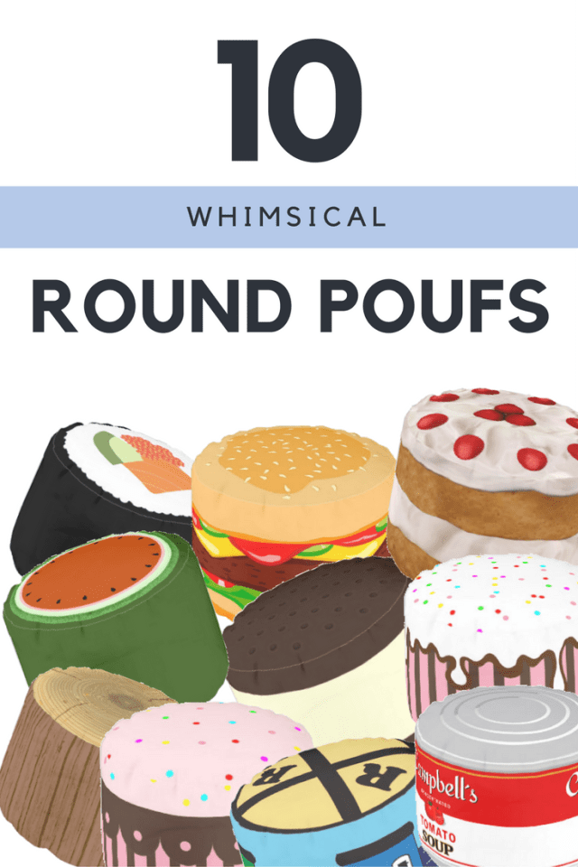 Ten Whimsical Round Poufs