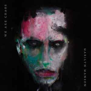 Pochette album We Are Chaos Marylin Manson