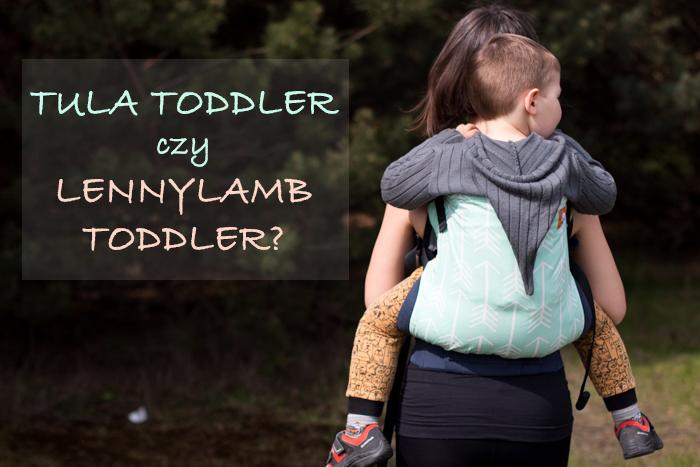 Tula Toddler czy LennyLamb Toddler