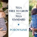 Tula Free to Grow v. Tula Standard – porównanie